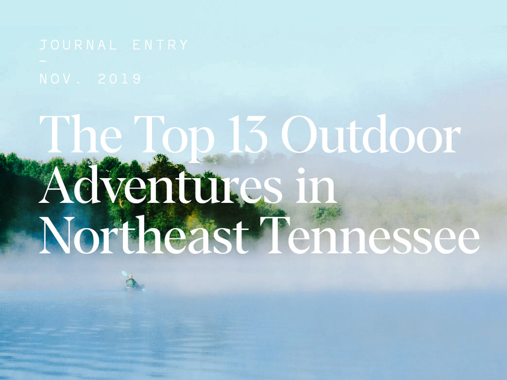 The Top 13 Outdoor Adventures in Northeast Tennessee