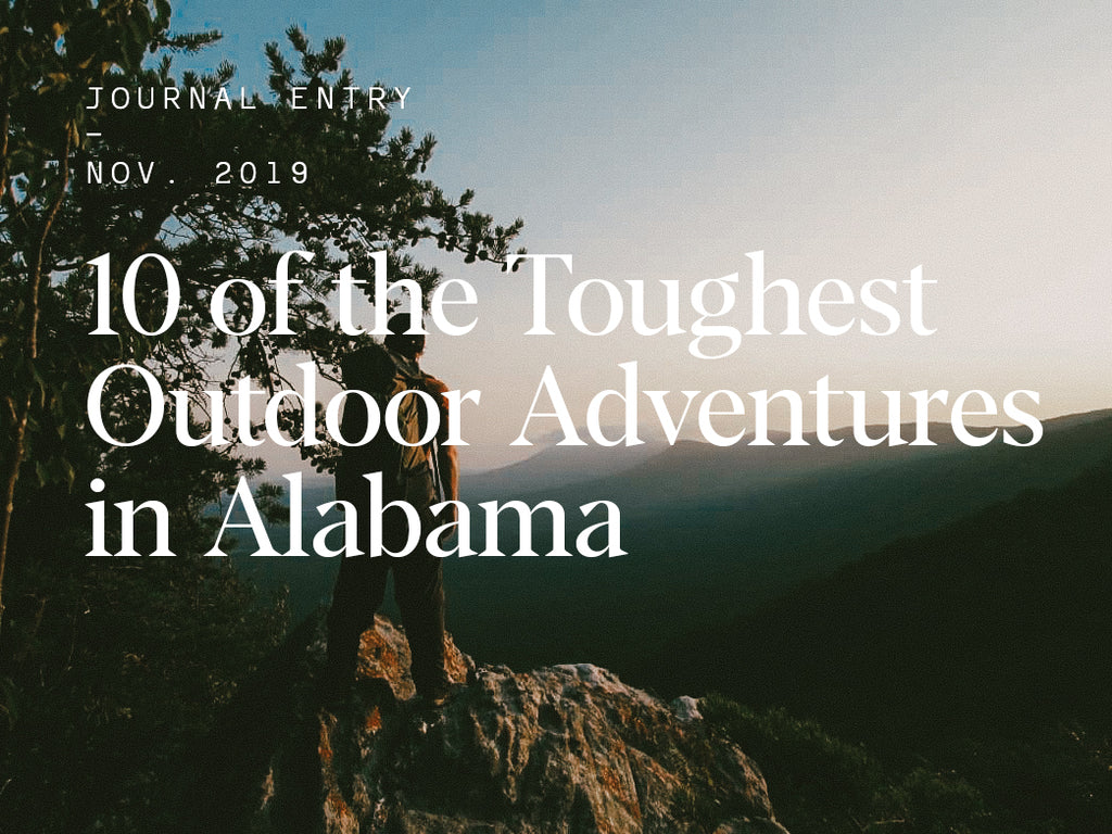10 of the Toughest Outdoor Adventures in Alabama