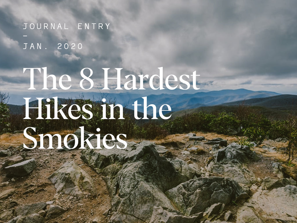 The 8 Hardest Hikes in the Smokies
