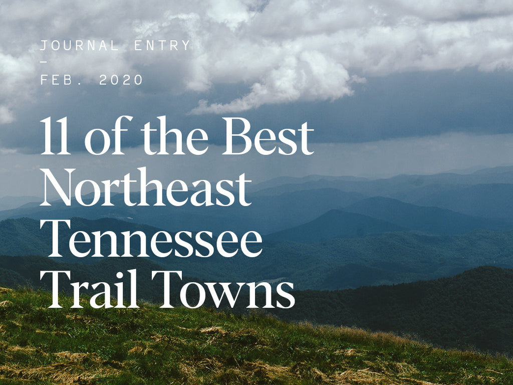 11 of the Best Northeast Tennessee Trail Towns (and What to Do in Each)