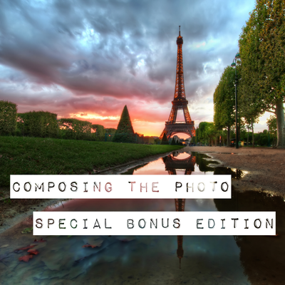 Composing the Photo (Bonus Edition)