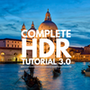 Complete HDR Tutorial 3.0 (for Aurora HDR)