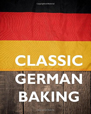 Classic German Baking. Kostlich