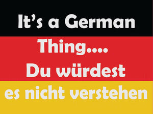 German You Wouldn't Understand Vinyl Decal
