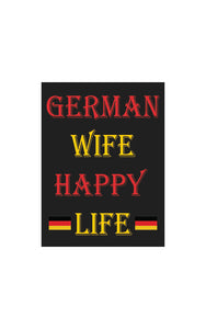 German Wife Happy Life Decal!