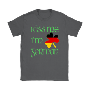 St. Patrick's Day Kiss Me I'm German Shirt!