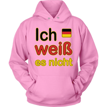 """I Don't Know"" It's German Pink Hoodie"