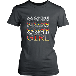 You Can't Take The Germany Out Of This Girl! Grey T-Shirt