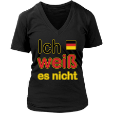 """I Don't Know"" It's German Women's Shirt"