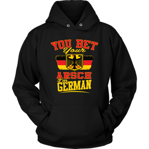 You Bet Your Arsch I'm German! Black Hoodie