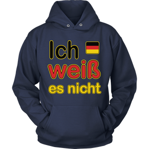 """I Don't Know"" It's German Navy Hoodie"