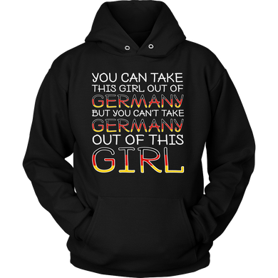 You Can't Take The Germany Out Of This Girl! Black Hoodie