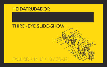 HEIDATRUBADOR - Third-Eye Slide-Show