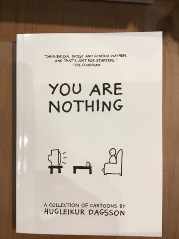You are nothing by Hugleikur Dagsson