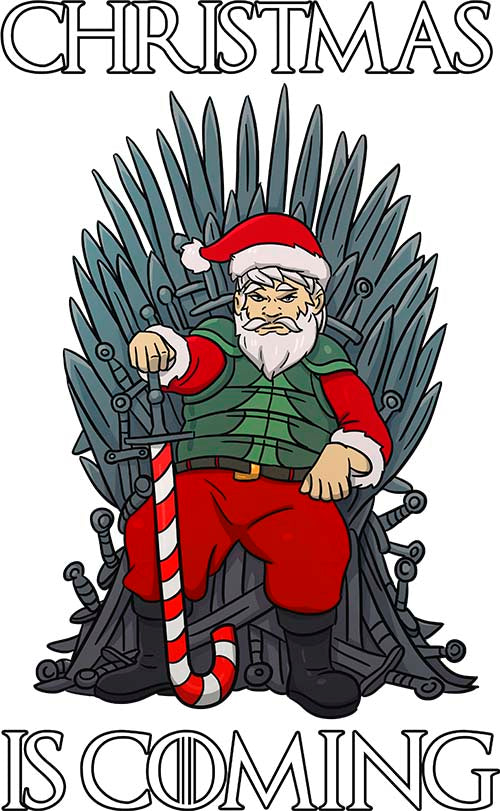 Santa Christmas Is Coming Game Of Thrones Inspired Funny