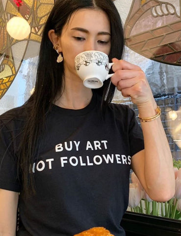 Buy Art Not Followers Tee Black