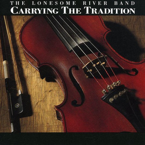 Lonesome River Band - Carrying The Tradition