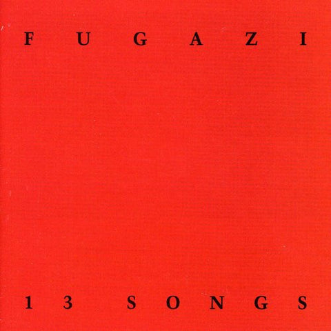 Fugazi - 13 Songs