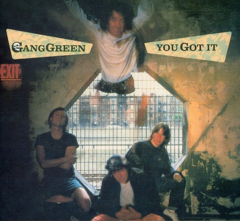 Gang Green - You Got It