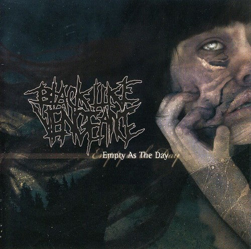 BLACK LIKE VENGEANCE - EMPTY AS THE DAY