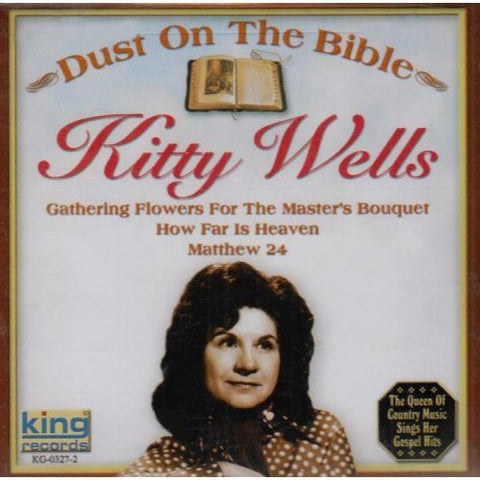 Kitty Wells - Dust On The Bible