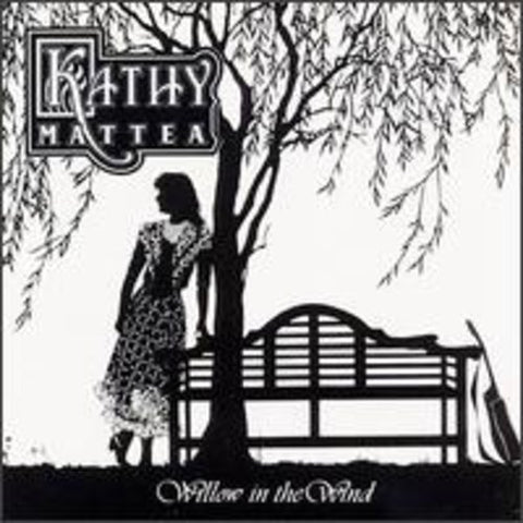 Kathy Mattea - Willow In The Wind