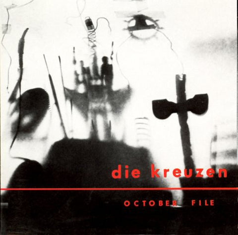 Die Kreuzen - October File