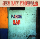 Jeb Loy Nichols - Parish Bar