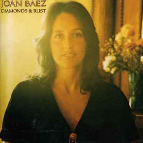 Joan Baez - Diamonds & Rust