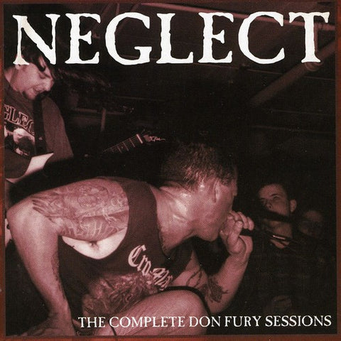 Neglect - The Complete Don Fury Sessions