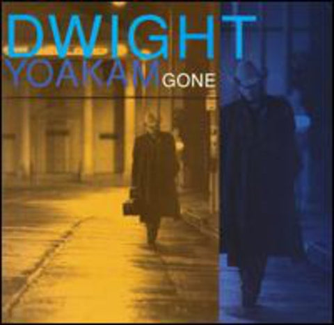 Dwight Yoakam - Gone