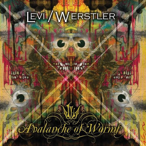 Levi / Werstler - Avalanche Of Worms