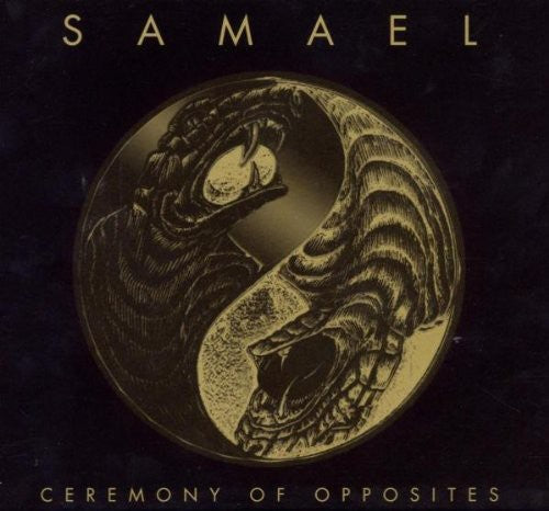 SAMAEL - CEREMONY OF OPPOSITES
