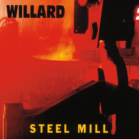 Willard - Steel Mill