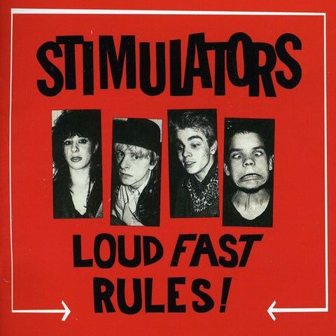 Stimulators - Loud Fast Rules