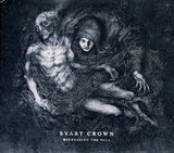Svart Crown - Witnessing The Fall