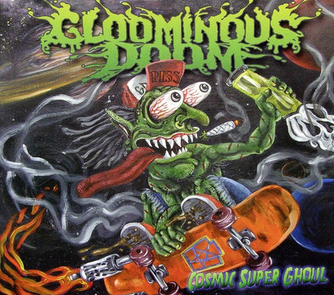 Gloominous Doom - Cosmic Super Ghoul