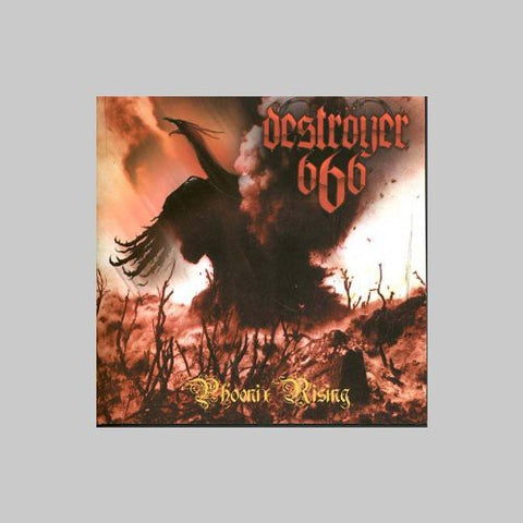 Destroyer 666 - Phoenix Rising