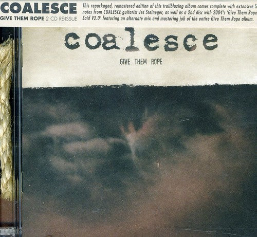 Coalesce - Give Them Rope