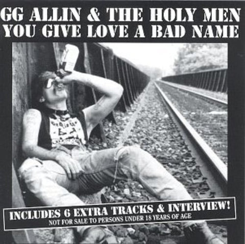 Gg Allin - You Give Love A Bad Name