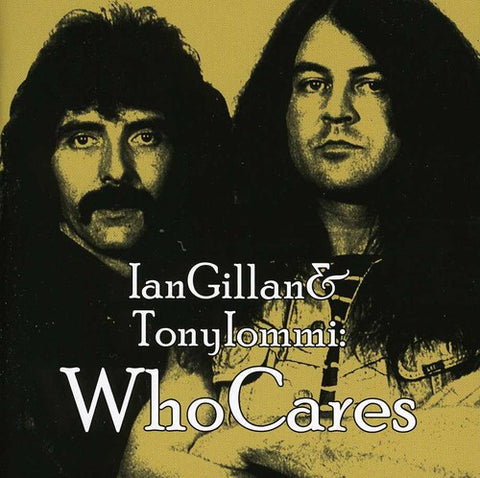 Ian Gillan & Tony Iommi - Who Cares