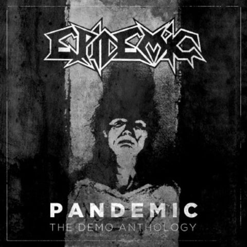 Epidemic - Pandemic: The Demo Anthology