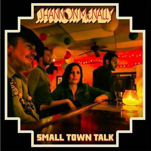 Shannon Mcnally - Small Town Talk