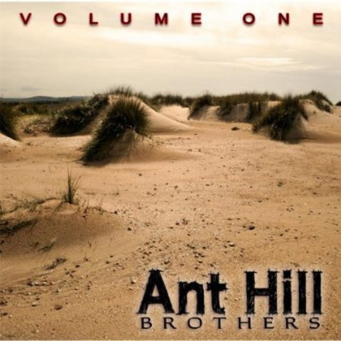 Ant Hill Brothers - Volume One