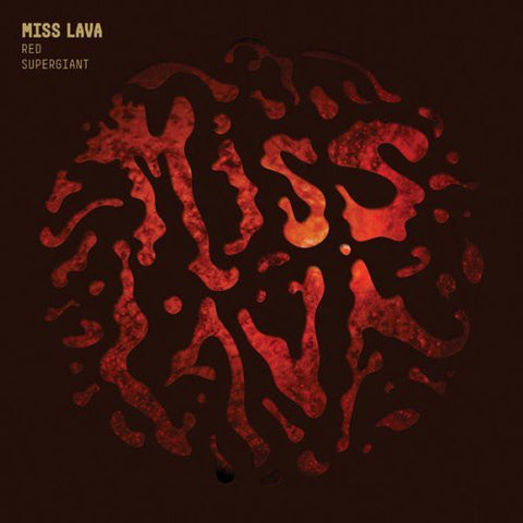Miss Lava - Red Supergiant