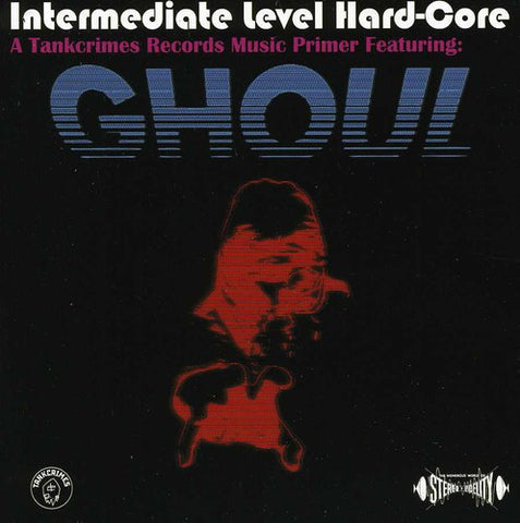 Ghoul - Intermediate Level Hard-Core