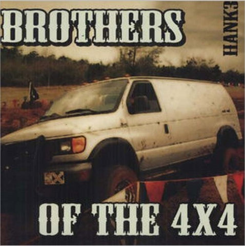 Hank Williams Iii - Brothers Of The 4X4