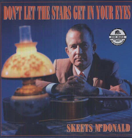 Skeets Mcdonald - Don'T Let The Stars Get In Your Eyes