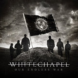 Whitechapel - Our Endless War