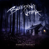 Bleeding Utopia - Darkest Potency